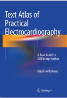 Text Atlas of Practical Electrocardiography. A Basic Guide to ECG Interpretation