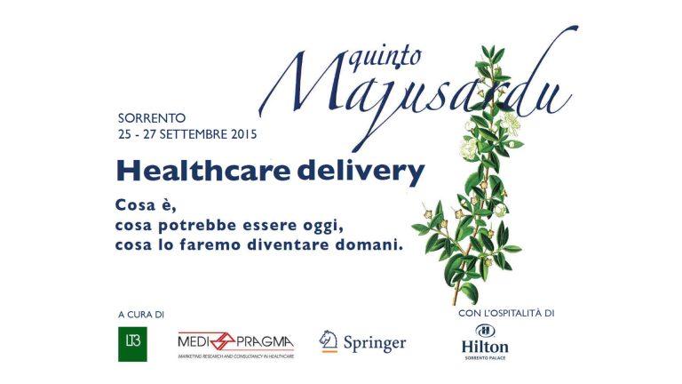 L'healthcare delivery al centro del 5° Majusardu