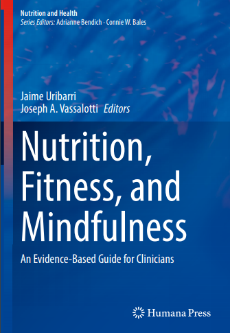 Nutrition, Fitness, and Mindfulness: An Evidence-Based Guide for Clinicians